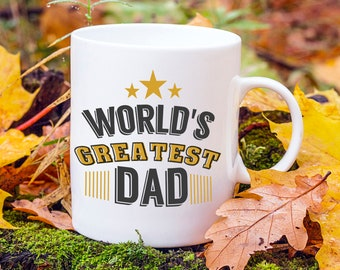 Worlds Greatest Dad Mug, Fathers Day Gift, Dad Birthday Present, Best Dad In The World, Baby Shower Gift, Gifts For Dads, Greatest Daddy