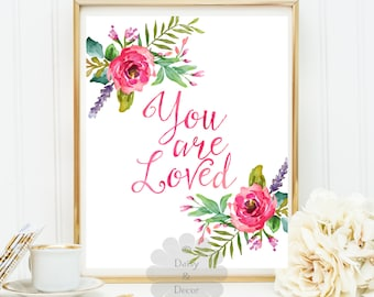 You are loved quote printable wall decor typography print calligraphy poster inspirational quote nursery print quote poster wall art home