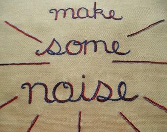 Let's Make Some Noise, Tapestry, Resist, Protest, Fine art, Textile art