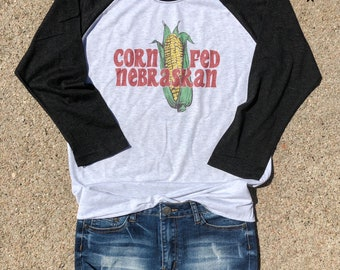 Cornfed Nebraskan Baseball Tee, Nebraska, Tailgating, Tailgate