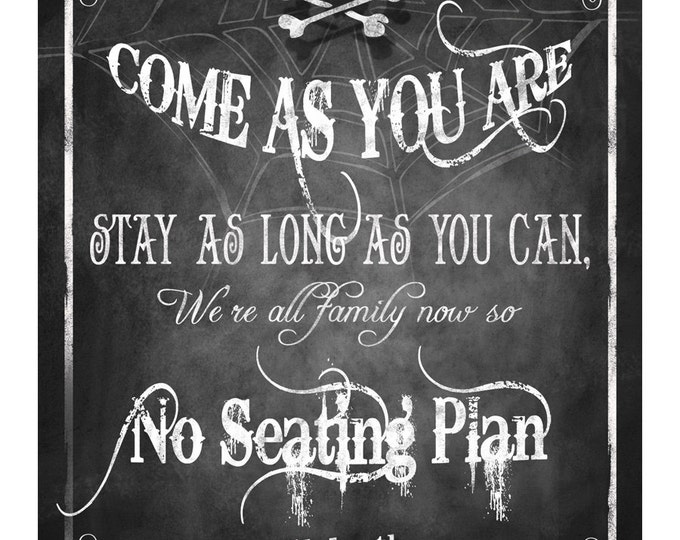 Halloween Come as You Are- NO SEATING PLAN Printable digital sign File - 4 sizes -instant download - Wicked Collection