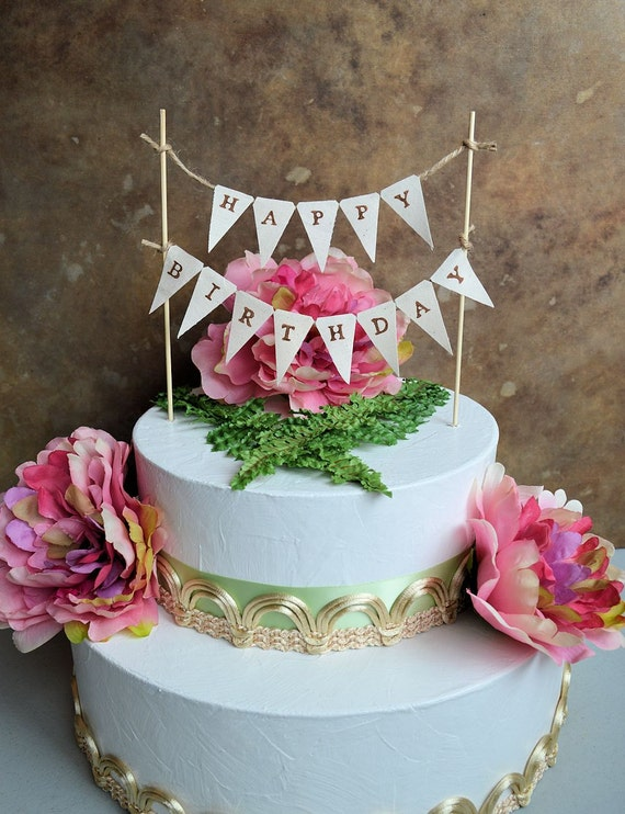 Birthday Cake Topper Banner Rustic Look Happy Pennant For Your Next Celebration