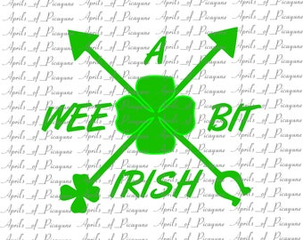 Wee Bit Irish, St. Patrick's Day, SVG, DXF, PDF