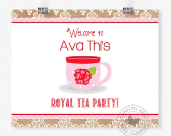 Tea Time Welcome Sign, Royal Tea Party Sign, Tea Birthday Sign, Tea Party Decorations, Printable 8x10 Sign