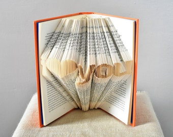 Folded Book Art Sculpture Featuring the Words I LOVE YOU - Beautiful Gift For a Book Lover