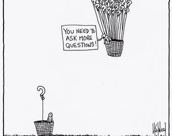 Ask More Questions CARTOON