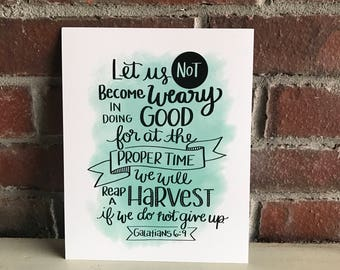 Let Us Not Become Weary Print