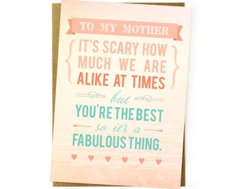 Mother's Day / Mom Birthday/ Alike/ Funny/ Humorous Card