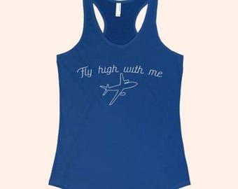 Fly High With Me Tank Wanderlust Tank Women's Travel Shirt Flight Attendant Traveler Gift Adventure Shirt Travel Graphic Tank