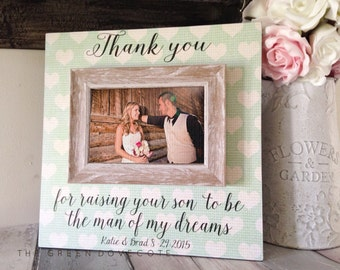 Mother Of The Groom Picture Gift , Thank you For Raising The Man Of My Dreams , Wedding Gift ,