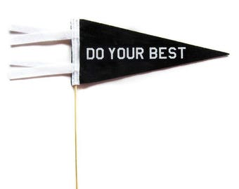 Mini Pennant - Do Your Best