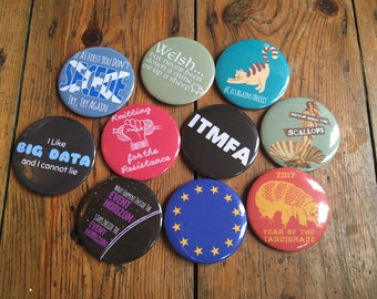 Any TEN of my pinback button badges or fridge magnets