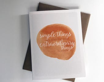 Simple Things A2 4.25in x 5.5in. Greeting Card | Literary Quotes | Fiction Novel | Classics | Paulo Coelho | The Alchemist