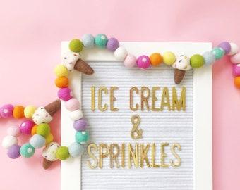 Ice Cream & Sprinkles Felt Ball Garland, Banner, Bunting - Birthday, Party, Celebrate
