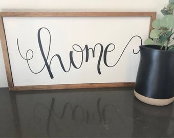 Farmhouse Style Sign - 'home'