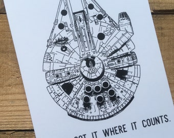 Millennium Falcon print - She's Got It Where It Counts print - Star Wars print