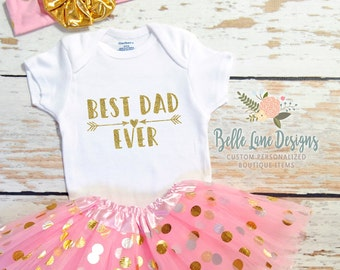 Best Dad Ever | Father's Day Onesie | Father's Day Gift From Baby | First Fathers Day Gift | First Fathers Day Onesie | 309