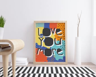 Printable Nursery Decor Art Print African Print Instant Download Wall Art Blue Love You More Typography Posters  prints digital download
