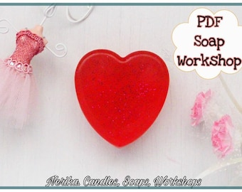 Valentines Soap Workshop PDF Valentine Day Valentine Heart Soap Making