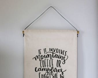 If it involves mountains, coffee or campfires banner, wall banner, explore banner, adventure banner, adventure decor, coffee decor