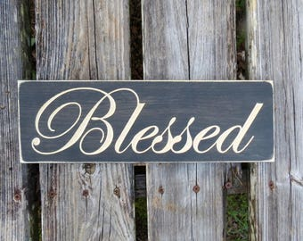 blessed sign,blessed,farmhouse decor,wood sign,thankful sign,home decor,grateful sign,rustic sign,rustic blessed sign,blessed wood sign