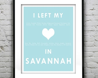 Savannah Georgia - I Left My Heart In Savannah - Poster Art Print GA