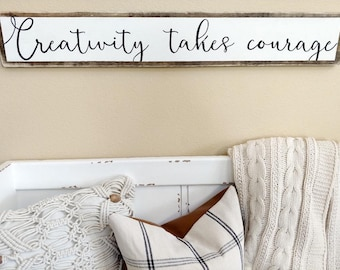 Creativity Takes Courage Sign, Wood Sign, Craft Room Sign, Craft Room Wall, Maker Sign,Maker Wall, Gallery Wall