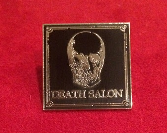 Death Salon Pin