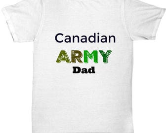 Canadian Army Dad T-Shirt