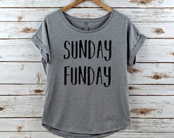 Sunday Funday shirt, sunday funday, womens shirt, women's shirt, women's tee, sunday funday shirt, shirt, sunday funday tee, dolman, womens