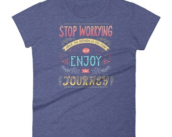 Stop Worrying About the Potholes & Enjoy the Journey | World Traveller, Adventure Lover Women's T-Shirt