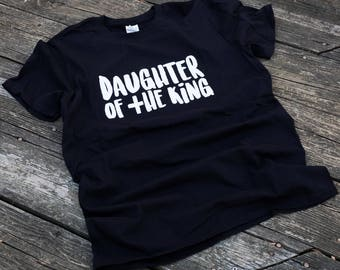 Daughter Of The King T-Shirt (Unisex)