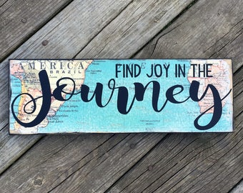 Find Joy in the Journey Map Sign