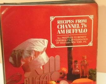 Vintage TV Show Cookbook - Recipes From Channel 7's AM Buffalo - Buffalo Community Cookbook