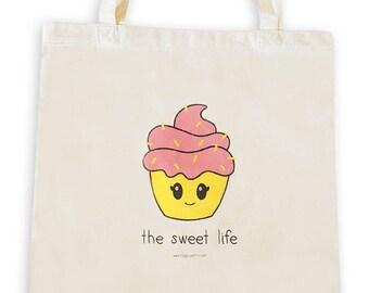 Cupcake The Sweet Life Tote Bag, Reusable Shopper Bag, Cotton Tote, Shopping Bag, Eco Tote Bag, Canvas Tote, Book Bag, Shopping Bag, Kawaii