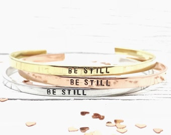 Be Still Bracelet, Hand Stamped Skinny Stacking Cuff