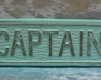 Captain Sign Plaque Cottage Chic Beachy Light Blue Captains Wall Decor Sign Shabby Elegance Distressed Beach House Metal Sign