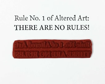 Rule No 1 of Altered Art There Are No Rules - Altered Attic Rubber Stamp - Quote Art Craft Scrapbook Mixed Media Tall Skinny Decorative Font