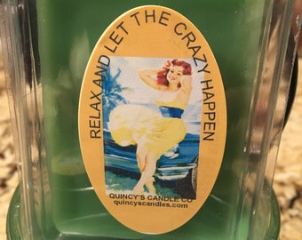 Relax & Let the Crazy Happen, highly scented candle, 16 oz, hand poured, jar candle