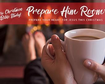 "Coffee Break Bible Study Sheet - ""Prepare Him Room"" - Christmas Bible Study"