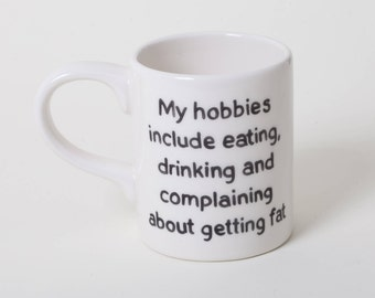 Ceramic Funny Mug Friends Gift Best Friend Mug Diet Mug