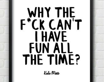 Kate Moss fashion quote Wall Print
