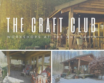 The Craft Club @ The Arc Cabin Workshops