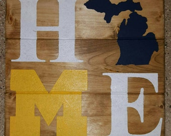 Michigan Home with U of M Wood Sign