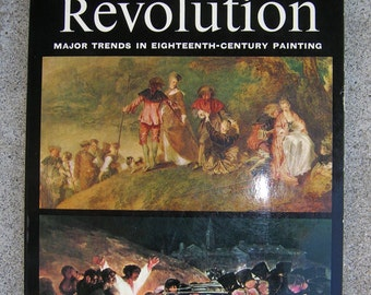 Rococo to Revolution - Major Trends in 18th Century Painting - Art Study w/ Many Illustrations - 1969 Edition