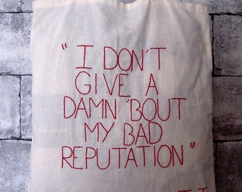 """Tote bag """"I don't give a damn..."""", song Bad reputation Joan Jett / broderie / chanson / embroidery / limited edition"""