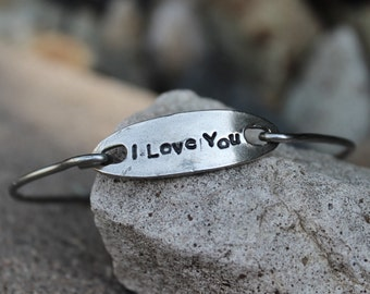 I Love You Mantra Bangle Bracelet Hand Stamped Bangle Bracelet Gift for Girlfriend, inspirational jewelry, gift for Wife, White Copper, Love