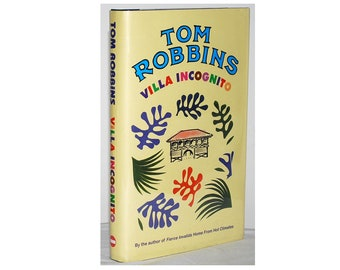 SIGNED by Tom Robbins, Villa Incognito. UK Limited First Edition. One of 500, No. 363. Fine hardcover book in Fine unclipped dust jacket.