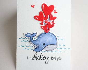 Handmade valentines day card, whale, hearts, I whaley love you, 3d