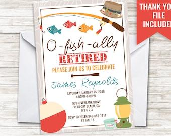 Fishing Retirement Invite Invitation Digital Retired O-Fish-Ally 5x7 Fisherman Party Men Guys